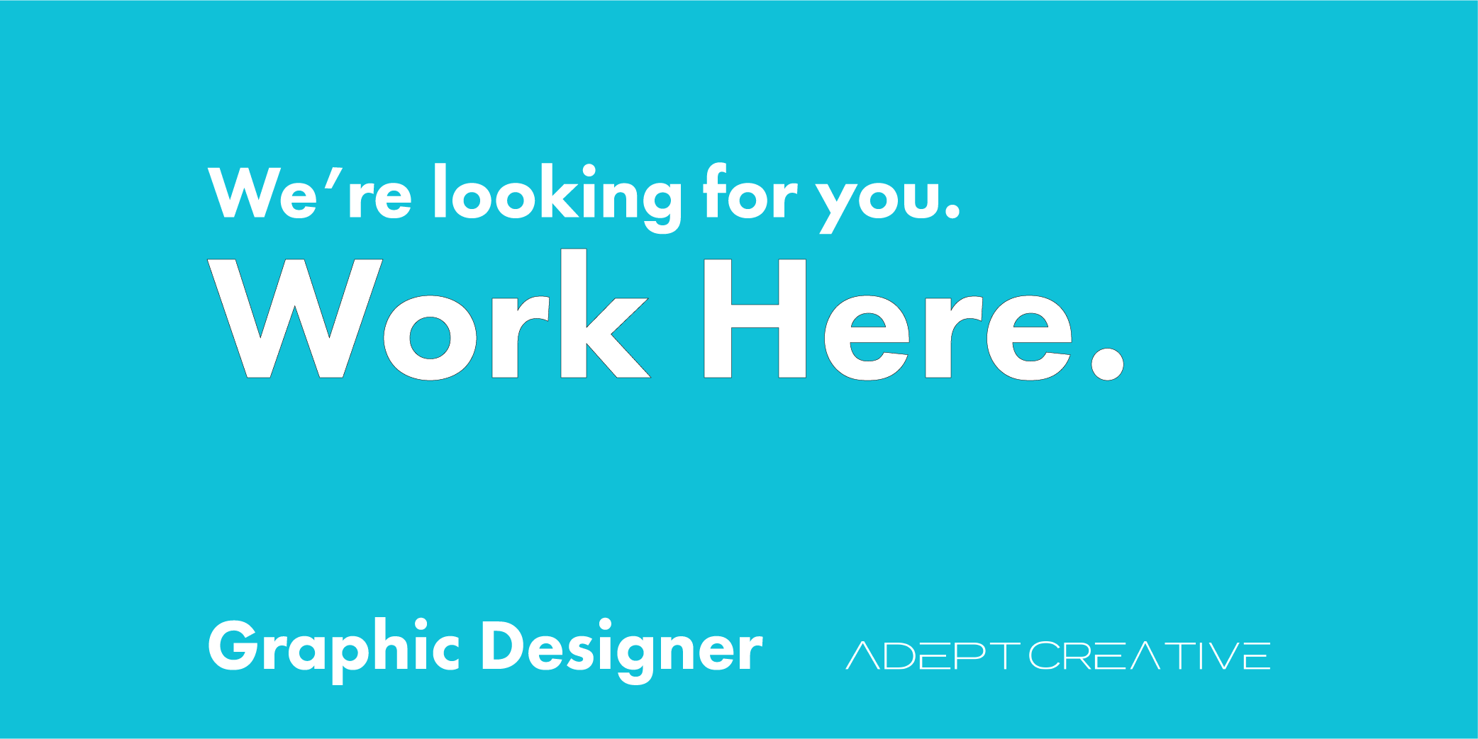 Graphic Designer wanted Work Here